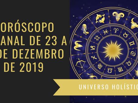 Horóscopo Semanal de 23 a 29 de Dezembro de 2019