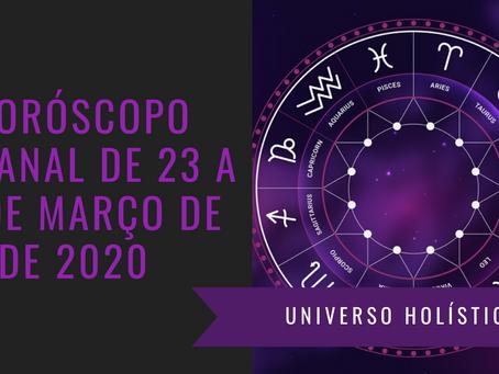 Horóscopo Semanal de 23 a 29 de Março de 2020