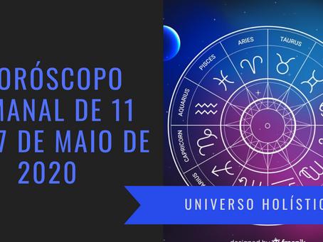 Horóscopo Semanal de 11 a 17 de Maio de 2020