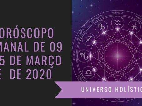 Horóscopo Semanal de 09 a 15 de Março de 2020
