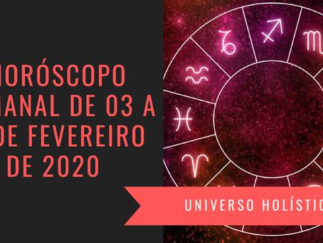 Horóscopo Semanal de 03 a 09 de Fevereiro de 2020