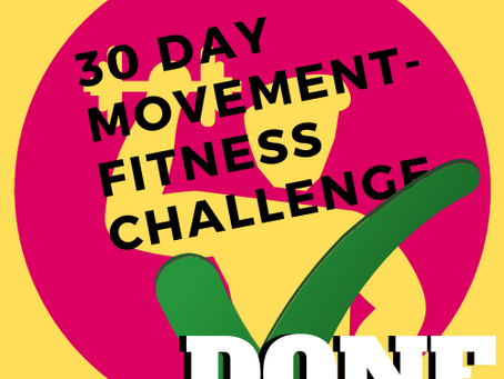 30-day movement-fitness challenge COMPLETED