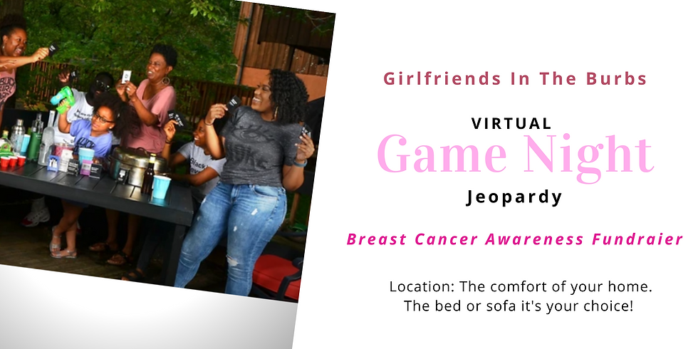 Royal Heiress x Girlfriends in the Burbs Virtual Breast Cancer Awareness Fundraiser Game Night
