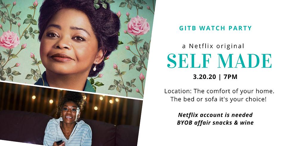 GITB Virtual Watch Party - Netflix Self-Made