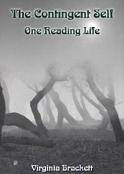 The Contingent Self: One Reading Lif