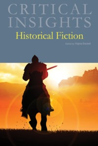 Critical Insights:Historical Fiction