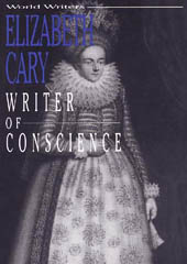 Elizabeth Cary: Writer of Conscience