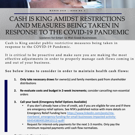 CASH IS KING AMIDST RESTRICTIONS AND MEASURES BEING TAKEN IN RESPONSE TO THE COVID-19 PANDEMIC