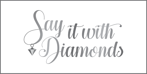 SAY IT WITH DIAMONDS.png