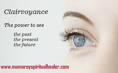 """Clairvoyance is the ability to """"SEE"""" the future, but true clairvoyance does not require crystal balls and elaborate fortune telling rituals. Before developing your clairvoyance, work on developing your natural intuitive abilities. Once these have been fine-tuned, exercise your mind's ability to tap into the sights, sounds, feelings, and overall energy flowing around you. Mamaprofroy +27612740438."""