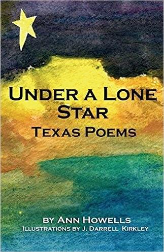 Ann Howells, Under A Lone Star, Texas Poems