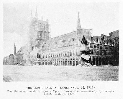 Ypres Cloth Hall Ablaze 1914 -Western Front Witness– First Battle of Ypres–Ypres WW1 1914