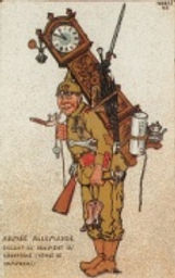 Cartoon of German Theft–Western Front Witness–German Army WW1-German Soldiers WW1-Adolf Hitler WW1