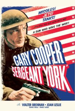 Gary Cooper as Sergeant York–Western Front Witness– Famous WW1 Soldiers-WW1 Poets- Famous People in WW1