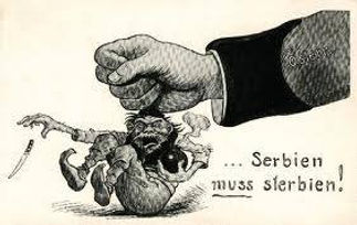 Cartoon Serbia Must Die –Western Front Witness –July Crisis -Causes of WW1 –How Did WW1 Start?- Outbreak of WW1