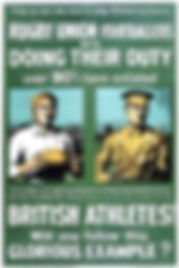 Poster to Recruit Rugby Union–Western Front Witness– WW1 Sporting Contributions-Football Remembers