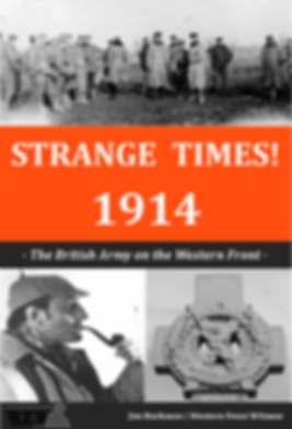 Strange Times! 1914 Book Cover – Western Front Witness –WW1 Books– WW1 Stories- Interesting facts about WW1