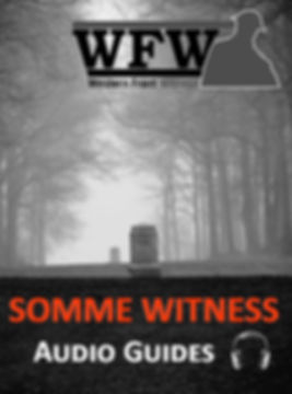 Somme Witness Album Cover– Western Front Witness – WW1 Battlefields Audio Guide - WW1 sites to visit