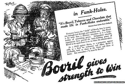 Bovril Gives Strength to Win–Western Front Witness–Propaganda in WW1-Censorship in WW1-DORA WW1