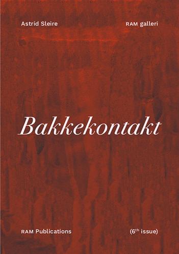 Astrid Sleire: Bakkekontakt (RAM publications No. 6)