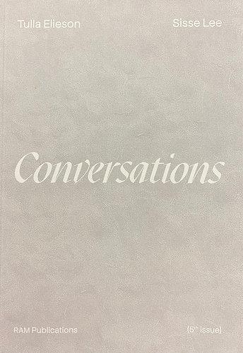 Tulla Elieson & Sisse Lee: Conversations