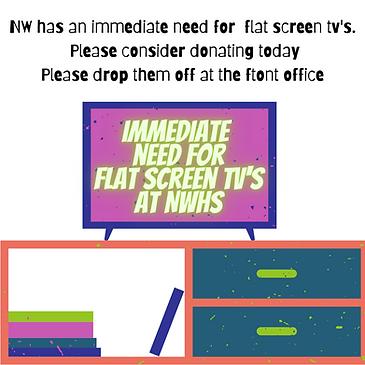 nw has an immediate need for flat screen