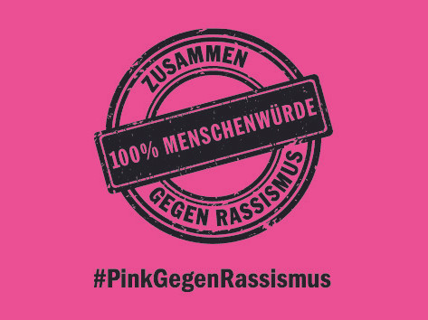 #Pink gegen Rassismus