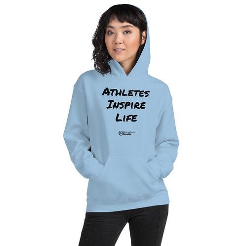 Athletes Inspire Life Hoodie