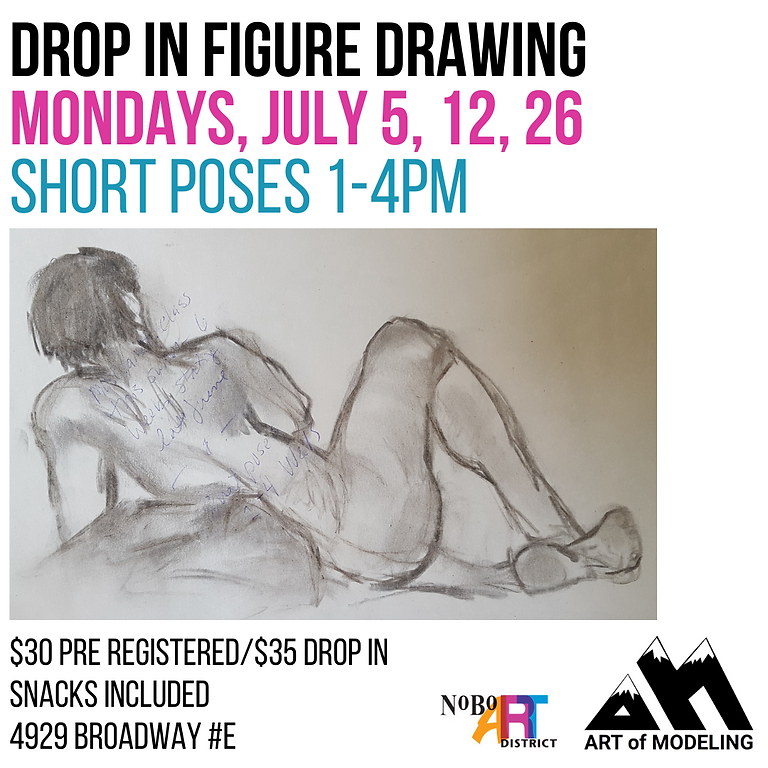 Figure Drawing Mondays, July 5, 12, 26