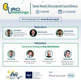 Uro meetings: Tumor Renal / Discussão de Casos Clínicos