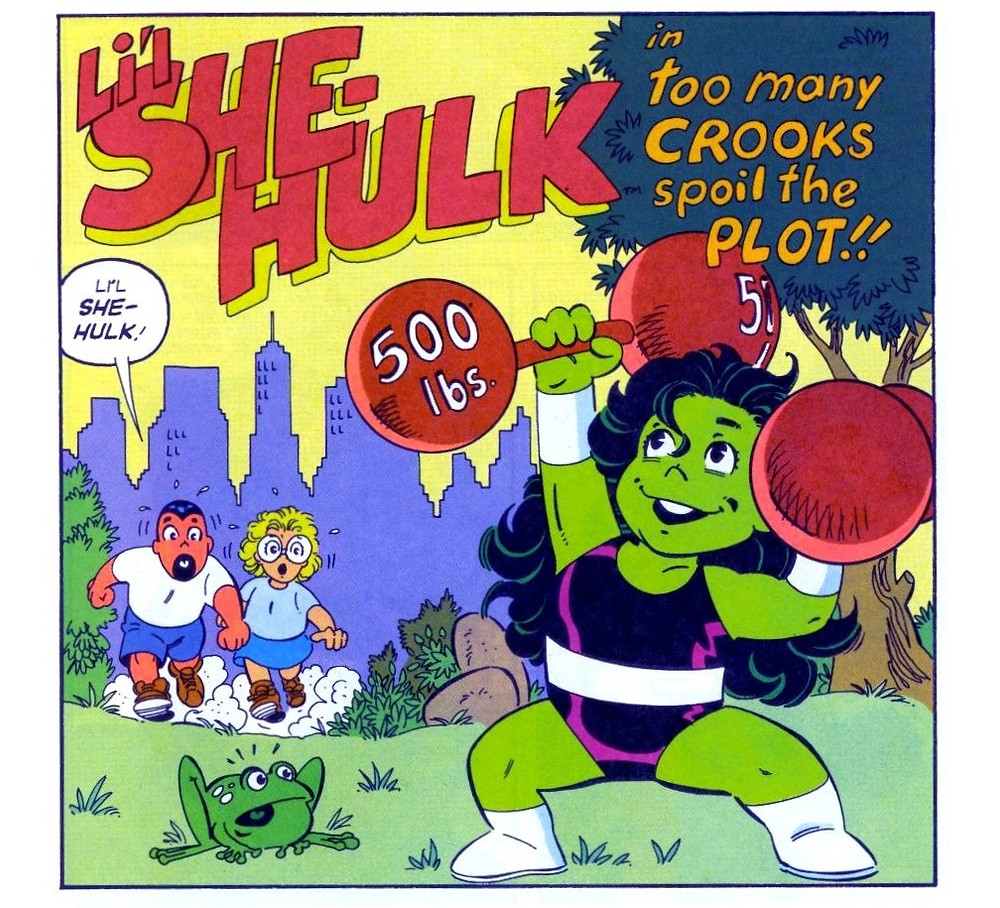 "A single square panel from the top two thirds of a page. The title reads ""L'il She-Hulk in Too Many Crooks Spoil the Plot."" She-Hulk is in the foreground in a purple leotard with a white belt, boots, and wristbands. She is lifting two red dumbbells that say 500 pounds and smiling. She is drawn in a cartoon style with rounded edges and disproportionately large heads. A shocked frog is watching her lift. Two figures are coming up a path in the park where the panel is set. The male is saying ""Uh She-Hulk."" The other person is a blond woman that looks like She-Hulk's friend Weezie. There is a blue silhouette of New York City in the background."