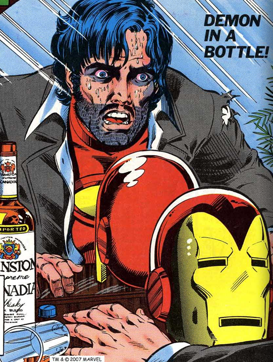 Tony Stark, unshaven, sweating, and red-eyed, stares desperately into the eyes of an Iron Man helmet. There is a bottle of whiskey and an overturned glass next to his hand.