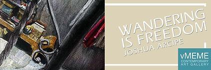 Wandering is Freedom Banner_Joshua Arcip