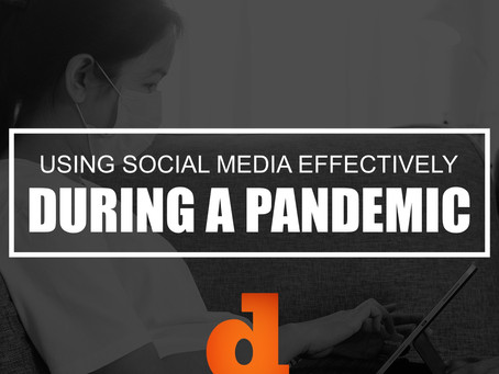 Using Social Media Effectively During A Pandemic