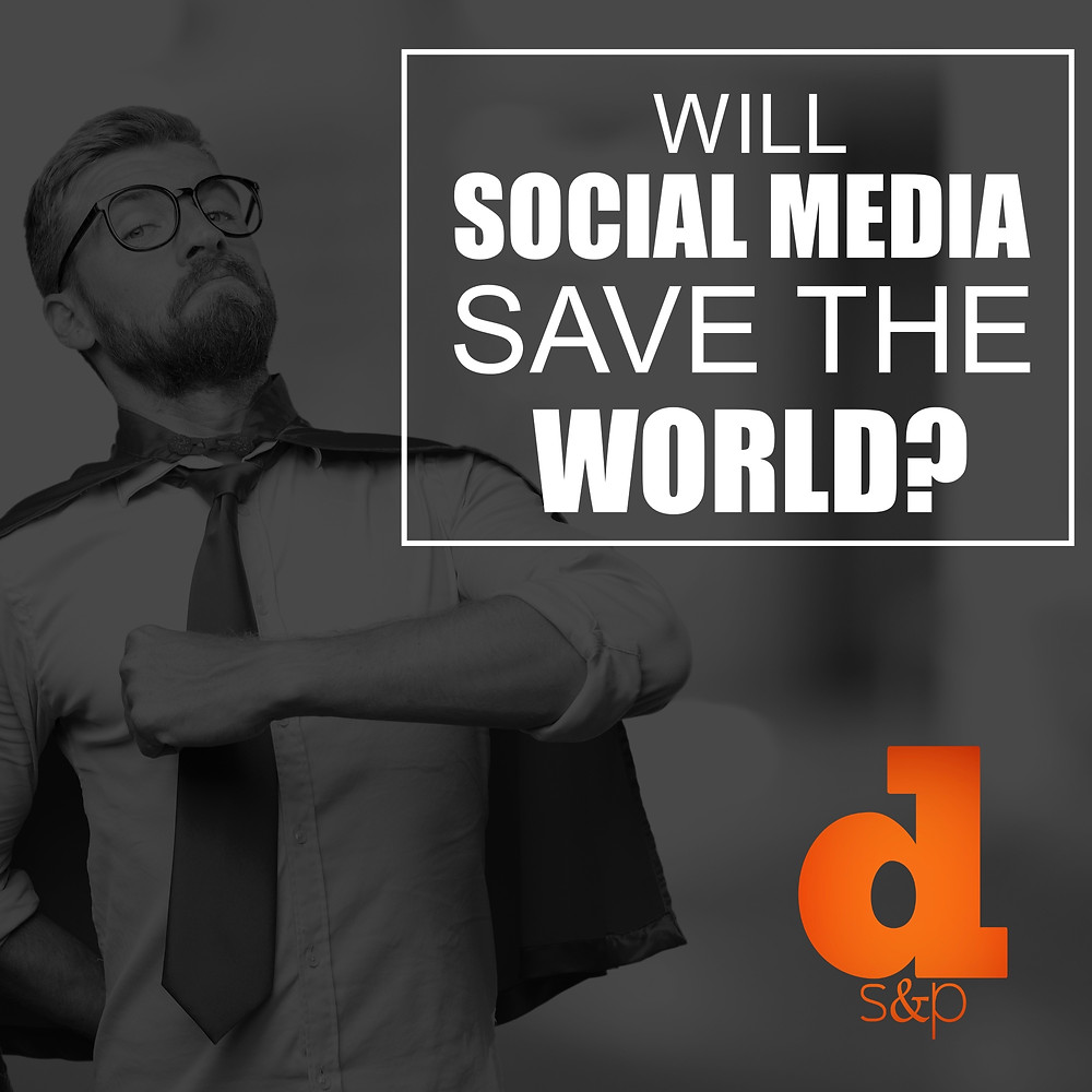Social Media Saving The World
