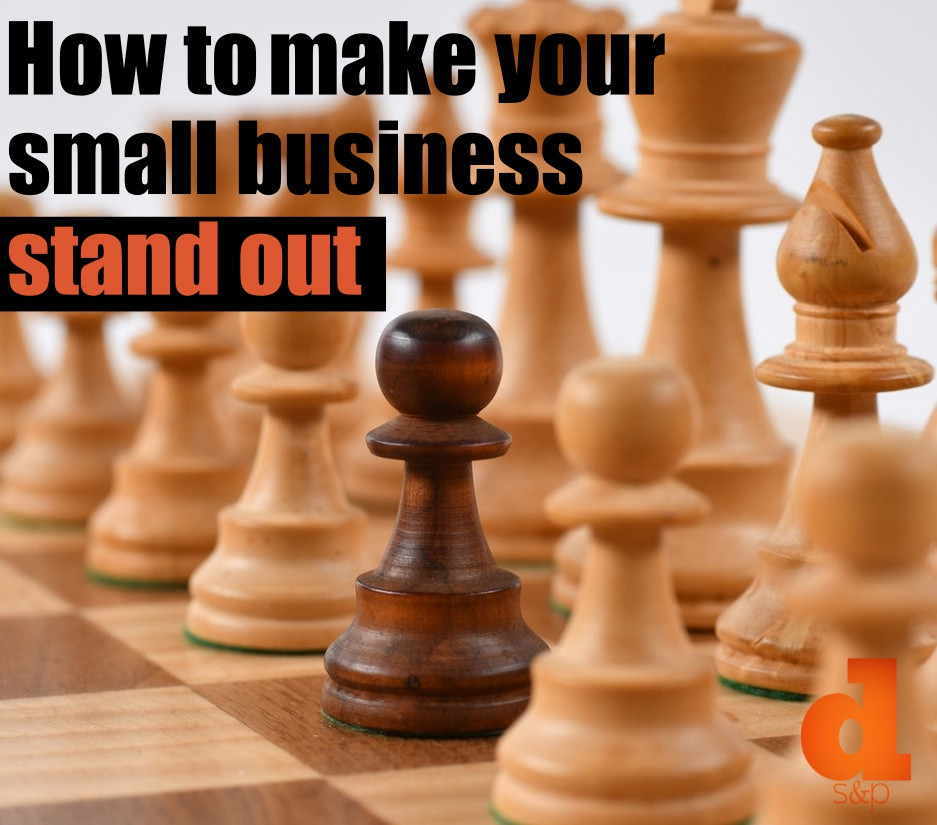 How To Make Your Small Business Stand Out - Competitive Market