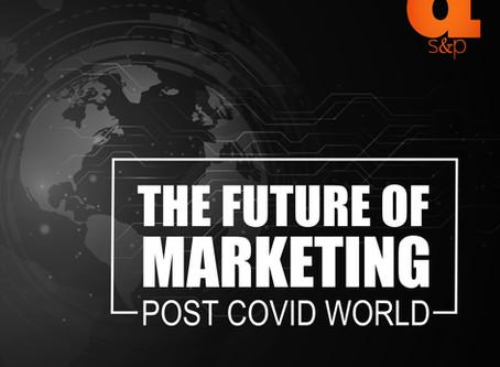 THE FUTURE OF BUSINESS MARKETING: POST COVID WORLD