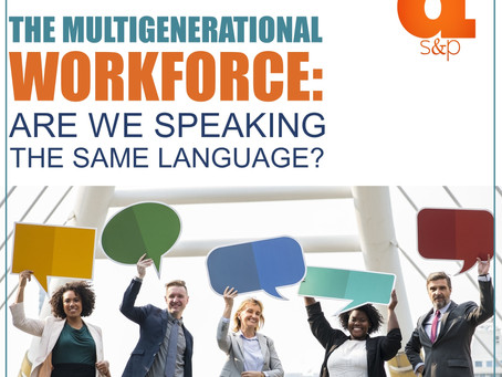 The Multigenerational Workforce: Are We Speaking The Same Language?