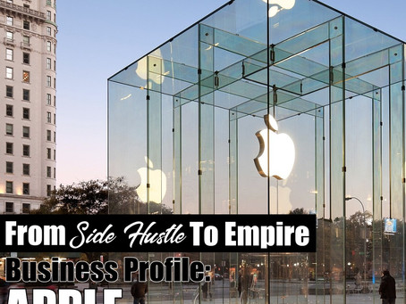 From Side Hustle To Empire: Apple