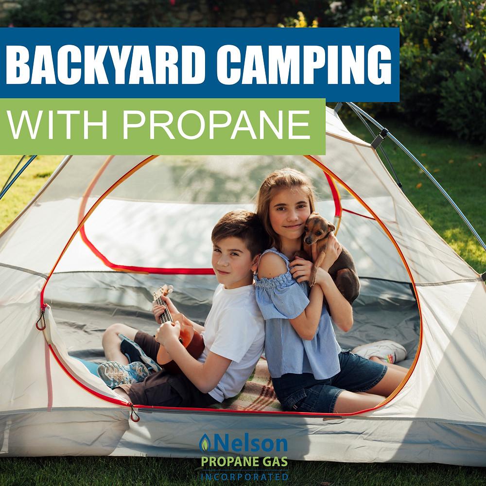 Backyard camping with propane