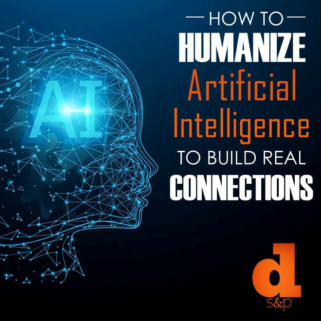 How to Humanize AI For Your Business