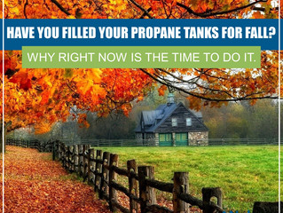 Have You Filled Up Your Propane Tanks For Fall? Why Right Now Is The Time To Do It.