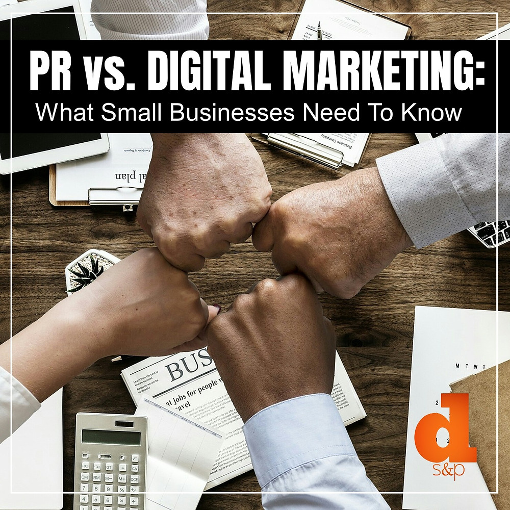 PR vs Digital Marketing for small businesses