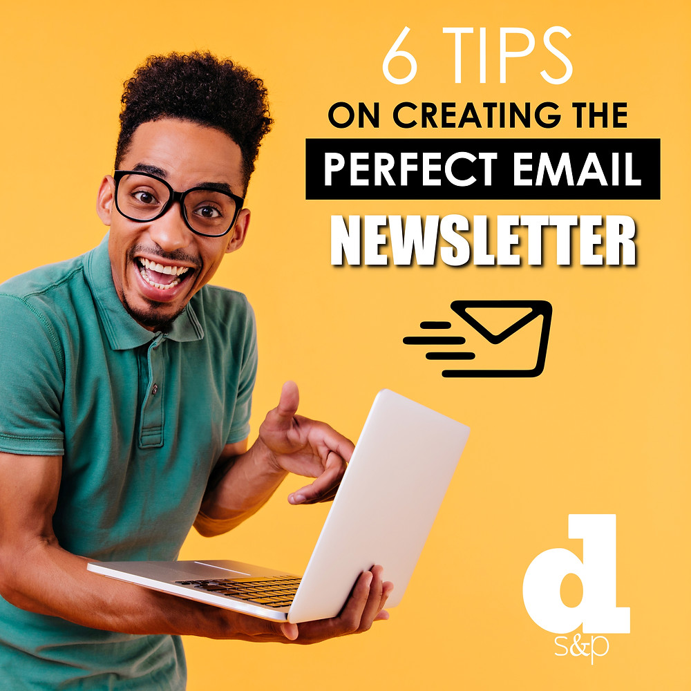 Tips for creating a perfect newsletter
