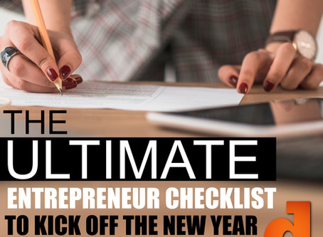 The Ultimate Entrepreneur Checklist To Kick Off The New Year