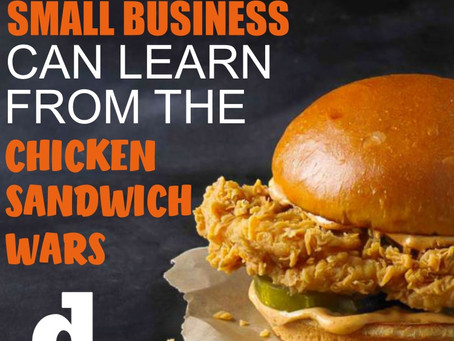 What Your Small Business Can Learn From The Chicken Sandwich Wars