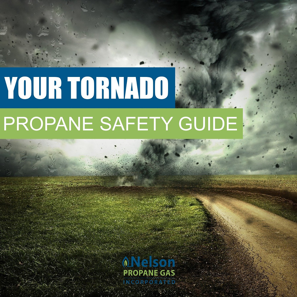 Tornado Propane Safety Tips