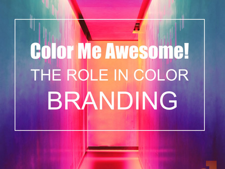 Color Me Awesome! The Role In Color Branding