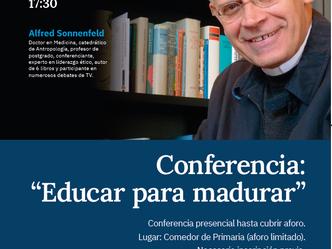 "Conferencia: ""Educar para madurar"". Alfred Sonnenfeld."