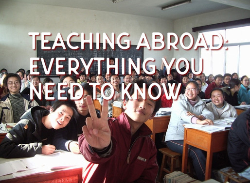 Teaching Abroad: Everything You Need to Know